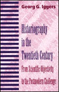 Historiography in the Twentieth Century