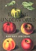 Eating in the Underworld: The Way They Look Now