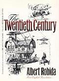 The Twentieth Century (Wesleyan Early Classics of Science Fiction Series) Cover