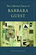 Collected Poems of Barbara Guest
