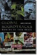 Global Soundtracks Worlds Of Film Music