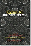 Bright Felon: Culture and Community