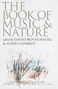 Book of Music & Nature An Anthology of Sounds Words Thoughts