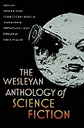 Wesleyan Anthology of Science Fiction (10 Edition)
