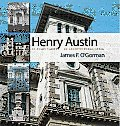 Henry Austin: In Every Variety of Architectural Style Cover