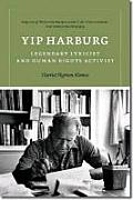 Yip Harburg: Legendary Lyricist and Human Rights Activist