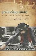 Producing Country: The Inside Story of the Great Recordings