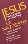 Jesus Of Nazareth His Life Times & Teach