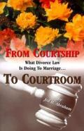 From Courtship To Courtroom What Divorce