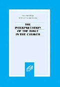 Interpretation of the Bible in the Church (93 Edition)