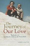 The Journey of Our Love: The Letters of Saint Gianna Beretta and Pietro Molla