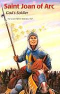 Saint Joan of Arc: God's Soldier
