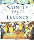 Saintly Tales & Legends