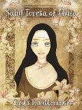 Saint Teresa of Avila: God's Troublemaker