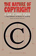 Nature of Copyright: A Law of Users' Rights