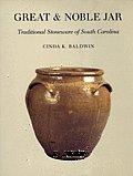 Great & Noble Jar Traditional Stoneware of South Carolina