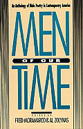 Men Of Our Time An Anthology Of Male P