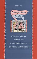 Interpreting Ladies Women Wit & Morality