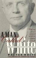 Man Called White: The Autobiography of Walter White