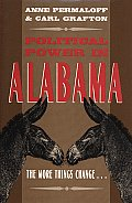 Political Power in Alabama: The More Things Change--