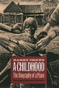 Childhood The Biography Of A Place