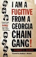 I Am a Fugitive from a Georgia Chain Gang