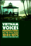 Vietnam Voices Perspectives On The War Y