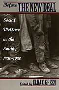Before the New Deal: Social Welfare in the South, 1830-1930 Cover