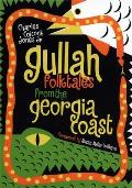 Gullah Folktales from the Georgia Coast