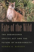 Fate of the Wild: The Endangered Species Act and the Future of Biodiversity
