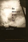 Necessary Grace To Fall Stories