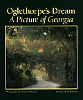 Oglethorpes Dream A Picture Of Georgia