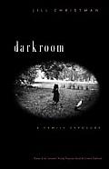 Darkroom A Family Exposure