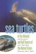Sea Turtles of the Atlantic and Gulf Coasts of the United States Cover
