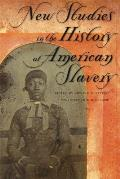 New Studies in the History of American Slavery Cover