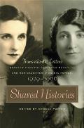 Shared Histories Transatlantic Letters Between Virginia Dickinson Reynolds & Her Daughter Virginia Potter 1929 1996
