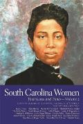 South Carolina Women, Volume 2: Their Lives and Times