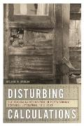 Disturbing Calculations: The Economics of Identity in Postcolonial Southern Literature, 1912-2002