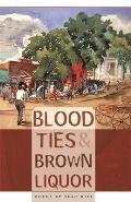 Blood Ties & Brown Liquor Cover