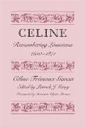 Cline: Remembering Louisiana, 1850-1871 by Cline Frmaux Garcia