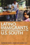 Latino Immigrants and the Transformation of the U.S. South (09 Edition)