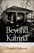 Beyond Katrina: Meditation on the Mississippi Gulf Coast (10 Edition) Cover