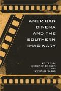 American Cinema & the Southern Imaginary