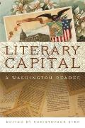 Literary Capital: A Washington Reader