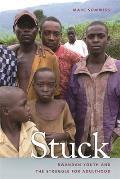 Stuck: Rwandan Youth and the Struggle for Adulthood