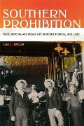Southern Prohibition: Race,...