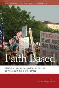 Faith Based: Religious Neoliberalism and the Politics of Welfare in the United States (Geographies of Justice and Social Transformation) Cover