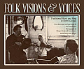 Folk Visions & Voices: Traditional Music and Song in North Georgia