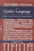 The Gothic Language: Grammar, Genetic Provenance and Typology, Readings