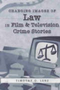 Changing images of law in film & television crime stories